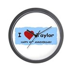 HAPPY 4OTH ANNIVERSARY TAYLOR Wall Clock