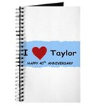 HAPPY 4OTH ANNIVERSARY TAYLOR Journal