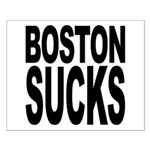 Boston Sucks Small Poster