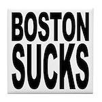 Boston Sucks Tile Coaster