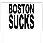 Boston Sucks Yard Sign