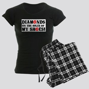 DIAMONDS ON THE SOLES OF MY SHOES! Pajamas