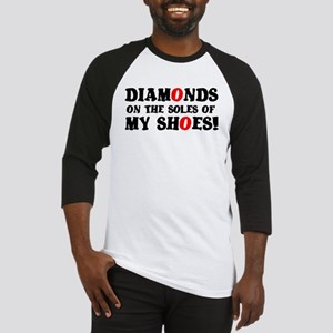 DIAMONDS ON THE SOLES OF MY SHOES! Baseball Jersey