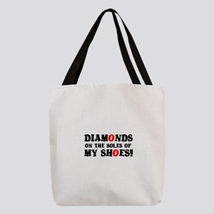 DIAMONDS ON THE SOLES OF MY SHO Polyester Tote Bag