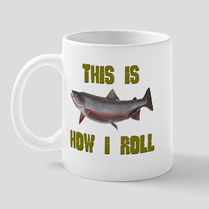 How I Roll Trout Fishing Mug