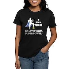 Tennis Superpower Women's Dark T-Shirt