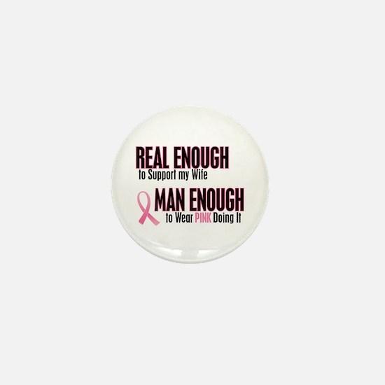 Real Enough Man Enough 1 (Wife) Mini Button