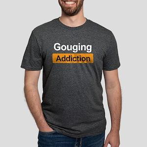 Gouging Addiction T-Shirt