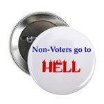 """Non-Voter Hell 2.25"""" Button (100 pack)"""