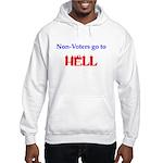 Non-Voter Hell Hooded Sweatshirt