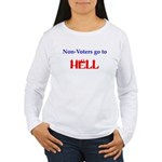 Non-Voter Hell Women's Long Sleeve T-Shirt