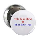 "Vote Your Mind 2.25"" Button"