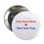 """Vote Your Mind 2.25"""" Button (10 pack)"""