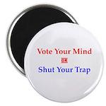 "Vote Your Mind 2.25"" Magnet (10 pack)"