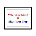 Vote Your Mind Framed Panel Print