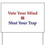 Vote Your Mind Yard Sign
