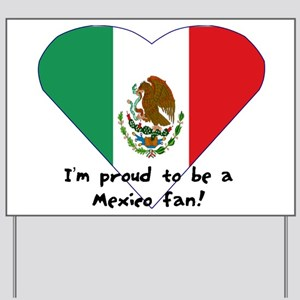 Mexico fan flag Yard Sign