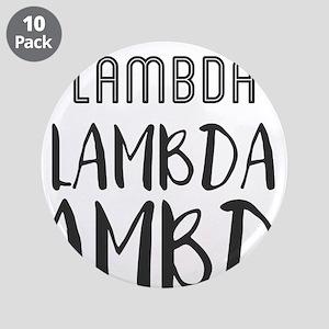 """Lambda Lambda Lambda 3.5"""" Button (10 pack)"""