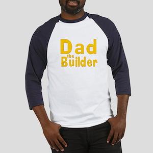 Dad the Builder Baseball Jersey