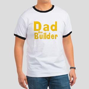 Dad the Builder Ringer T
