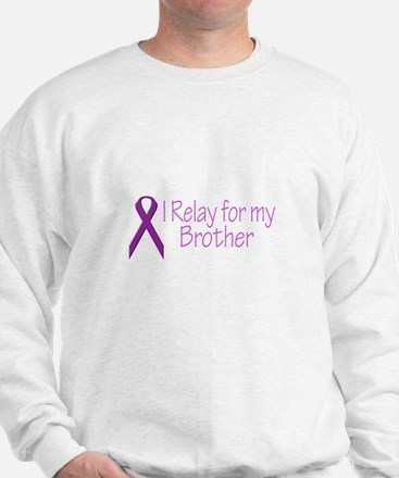 I Relay for my Brother Sweatshirt