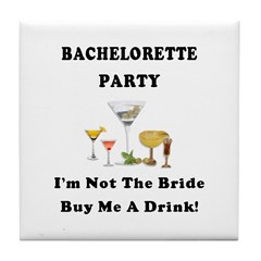 Bachelorette Party Drinks Tile Coaster