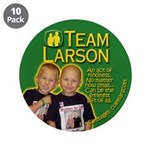 "Team Larson 3.5"" Button (10 pack)"