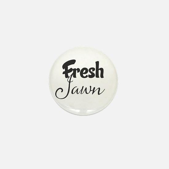 Fresh Jawn Mini Button