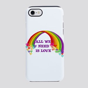 All We Need Is Love iPhone 8/7 Tough Case