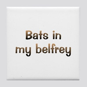 CW Bats In Belfry Tile Coaster