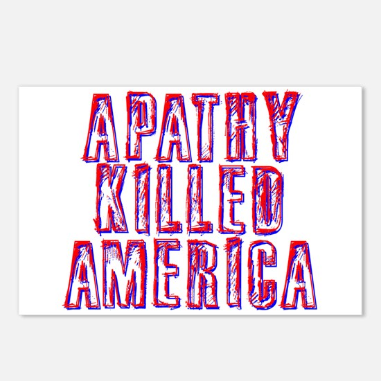 Apathy Killed America Postcards (Package of 8)