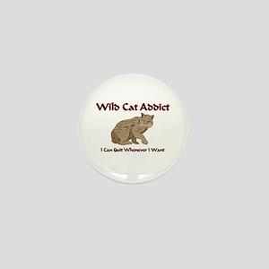 Wild Cat Addict Mini Button