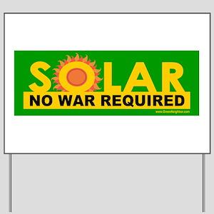 Solar ... Anti-War Yard Sign