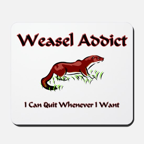 Weasel Addict Mousepad