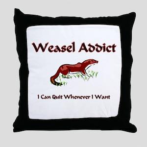 Weasel Addict Throw Pillow