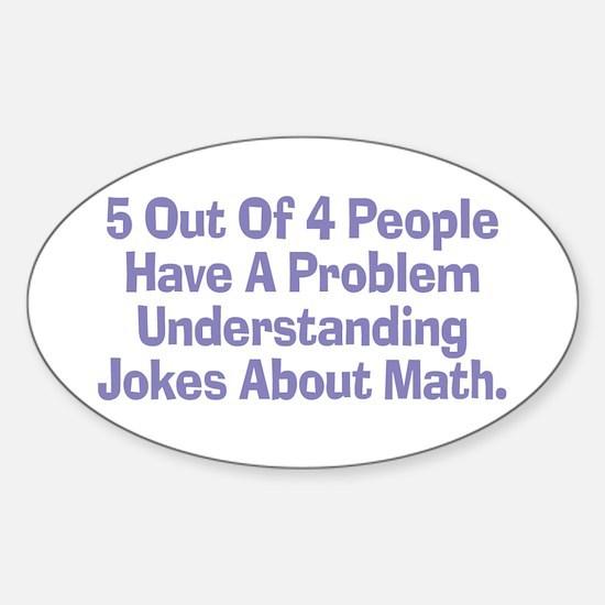 Math Jokes Oval Decal