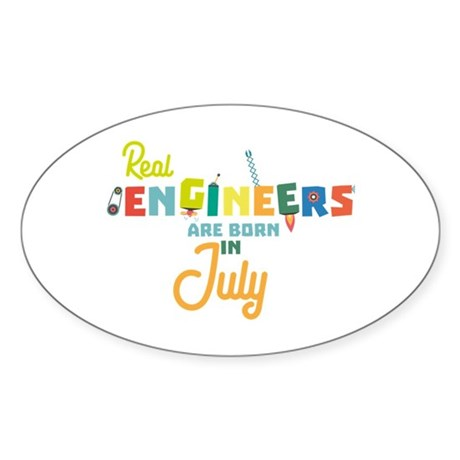 Engineers are born in July C6n9z Sticker