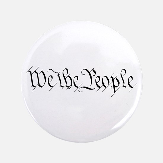 """We the People 3.5"""" Button"""