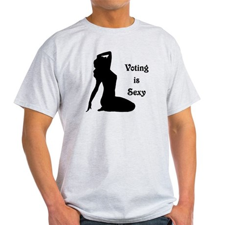 Voting is Sexy Light T-Shirt