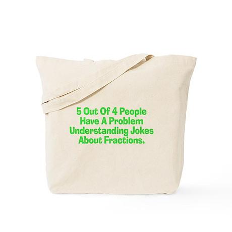 Fraction Joke Tote Bag