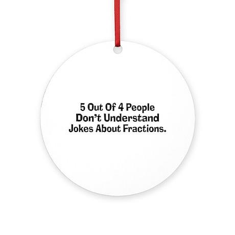 Fraction Jokes Ornament (Round)