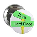 """Crossroads: Rock and a Hard 2.25"""" Button"""