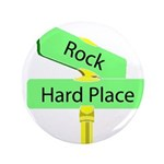 """Crossroads: Rock and a Hard 3.5"""" Button (100 pack)"""