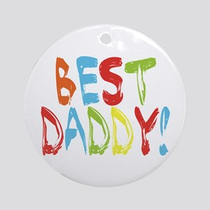 Best Daddy Ornament (Round)