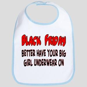 Black Friday big girl Bib