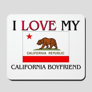 I Love My California Boyfriend Mousepad