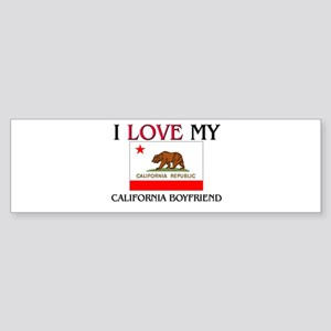 I Love My California Boyfriend Bumper Sticker