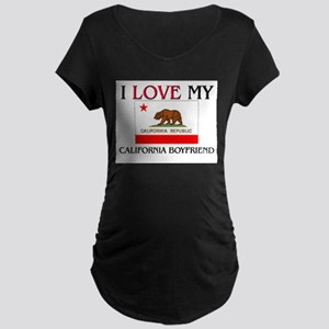 I Love My California Boyfriend Maternity Dark T-Sh