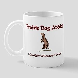 Prairie Dog Addict Mug