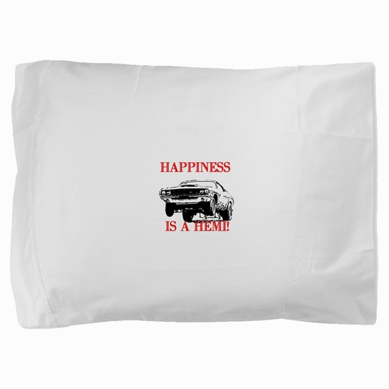 AFTMHappinessIsAHemi!.jpg Pillow Sham